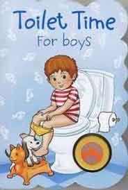 Toilet Time: For Boys