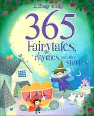 365 Fairy Tales Rhymes And Other Stories -