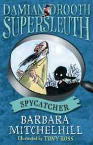 Damian Drooth Supersleuth: Spycatcher