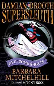 Damian Drooth Supersleuth: Gruesome Ghosts