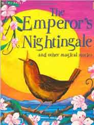 The Emperors Nightingale and Other Stories Magical Stories
