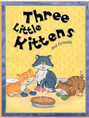 Three Little Kittens and Friends Nursery Library  -