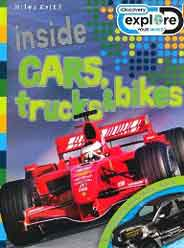 Inside Cars Trucks and Bikes Discovery Explore Your World