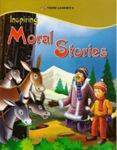 Inspiring Moral Stories   -