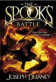 The Spooks Battle: Book 4 The Wardstone Chronicles