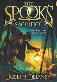 The Spooks Sacrifice Book 6 Wardstone Chronicles