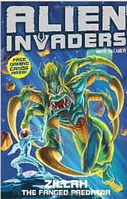 Alien Invaders 3: Zillah  The Fanged Predator