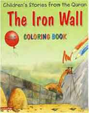 The Iron Wall Quran Stories Coloring Book