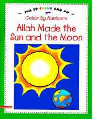 Fun To Color And Do Color By Numbers Allah Made The Sun And The Moon