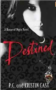 Destined: Number 9 in series House of Night