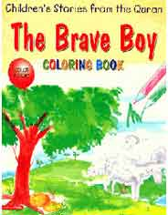 The Brave Boy Quran Stories Coloring Book