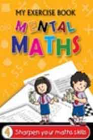 My Exercise Book 4 Mental Maths