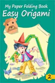 My Paper Folding Book 2 Easy Origami