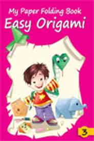 My Paper Folding Book 3 Easy Origami