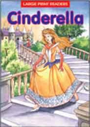 Cinderella: Large Print Readers -