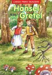Hansel and Gretel Large Print Readers -