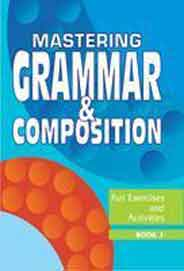 Mastering Grammar And Composition 3