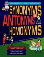 Childrens Illustrated Book of Synonyms Antonyms and Homonyms