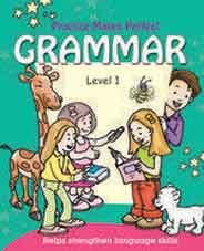 Practice Makes Perfect Grammar Level 1