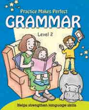 Practice Makes Perfect Grammer Level 2