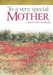 To A Very Special Mother A Hellen Exley Gift book -