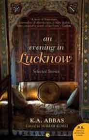 An Evening In Lucknow Selected Stories -