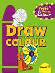 Draw and Colour # 7
