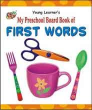 My Preschool Board Book of First Words -