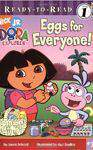 Dora the Explorer ReadyToRead 7 Level 1 Eggs for Everyone!