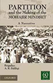 Partition and the Making of the Mohajir Mindset
