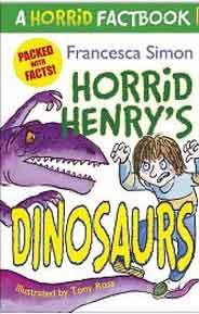 A Horrid Henry Factbook Dinosaurs