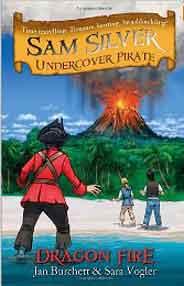 Sam Silver Undercover Pirate 5: Dragon Fire -