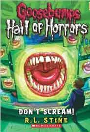 Goosebumps Hall of Horrors 5 Dont Scream