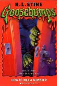 How To Kill A Monster Goosebumps Series