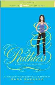 A Pretty Little Liars 10 Ruthless
