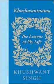 Khushwantnama The Lessons of My Life -