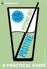 Introducing Positive Psychology A Practical Guide
