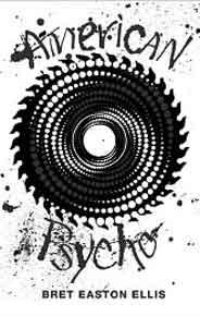 American Psycho Picador 40th Anniversary Edition Picador 10th Anniversary Editn