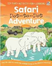 Dot To Dot Activity Book Safari Animal Adventure