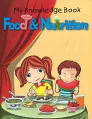 Food & Nutrition My Knowledge Book