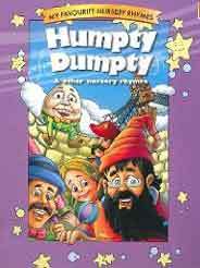 My Favourite Nursery Rhymes Humpty Dumpty and other Nursery Rhymes -