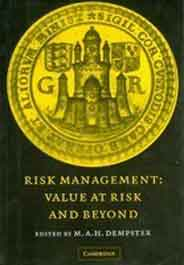 Risk Management: Value at Risk and Beyond