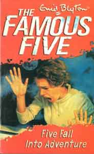 The Famous Five 9 Five Fall Into Adventure