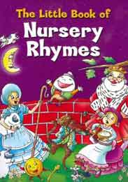 The Little Book of Nursery Rhymes  -