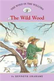The Wind in the Willows #3: The Wild Wood -