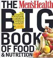 The Mens Health Big Book Of Food And Nutrition Your completely Delicious Guide To Eating well Looking Great And Staying Lean For life