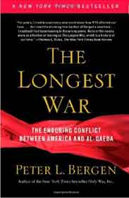 The Longest War: America and AlQaeda Since 9/11