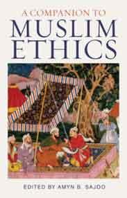A Companion to Muslim Ethics Muslim Heritage