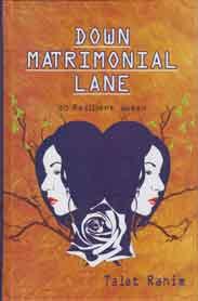 Down Matrimonial Lane