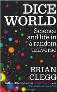 Dice World Science and Life in a Random Universe